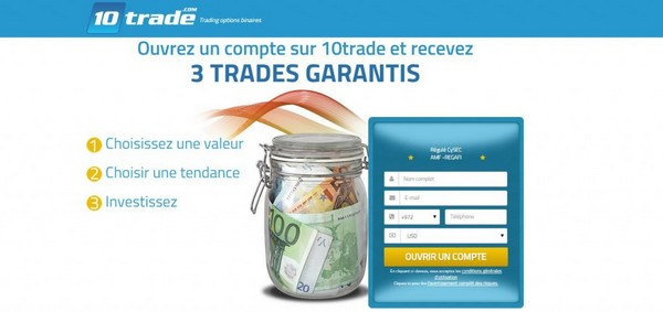 Avis courtier options binaires 10Trade 3 trade garanti